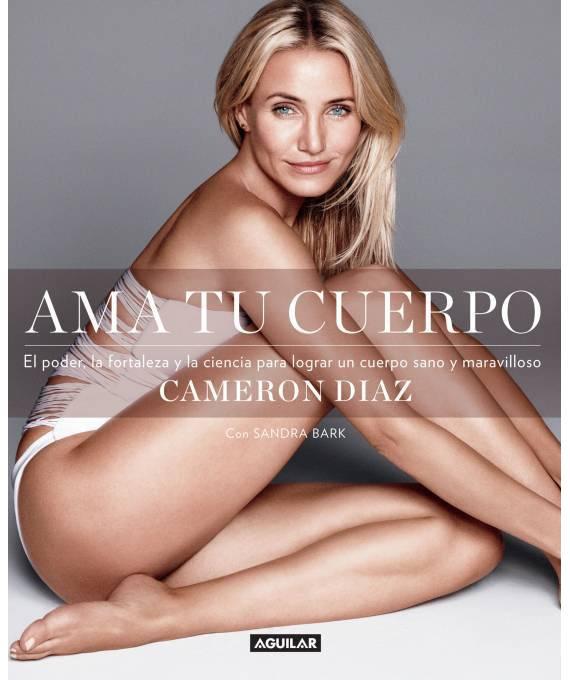 Ama Tu Cuerpo - Cameron Diaz